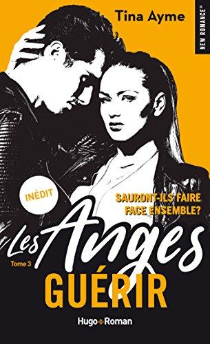 Les Anges - Tome 3 : Guérir  de Tina Ayme 51u6fs11