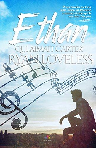 Ethan qui aimait Carter de Ryan Loveless 51yvfx10