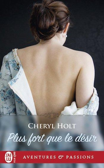cheryl holt - Plus fort que le désir de Cheryl Holt 61a53f10