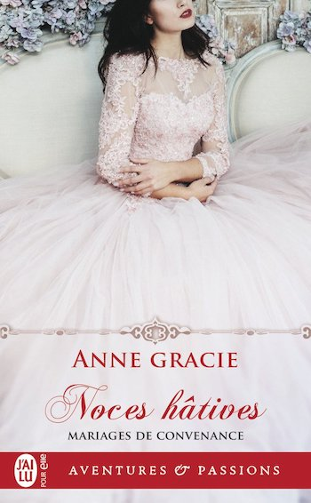 Mariages de convenance - Tome 1 : Noces hâtives de Anne Gracie 61auul11