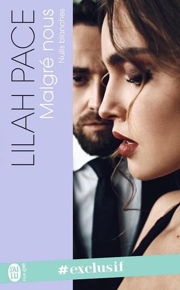 Nuits Blanches - Tome 1 : Malgré nous de Lilah Pace 61g9lw10
