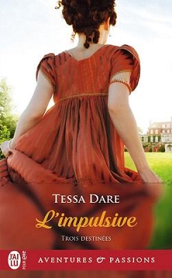Trois destinées - Tome 1 : L'impulsive de Tessa Dare - Page 4 61jhe611