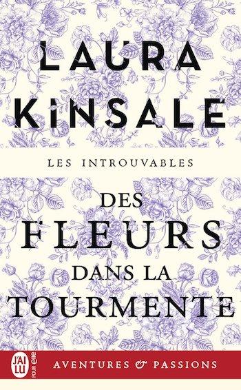 Des fleurs dans la tourmente de Laura Kinsale 713ep010