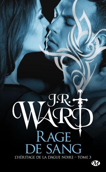 L'Héritage de la Dague noire - Tome 3  : Rage de sang de J.R. Ward  81da1v10