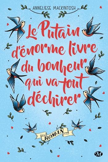 Le Putain d'énorme livre du bonheur qui va tout déchirer d'Anneliese Mackintosh 81uq0a10