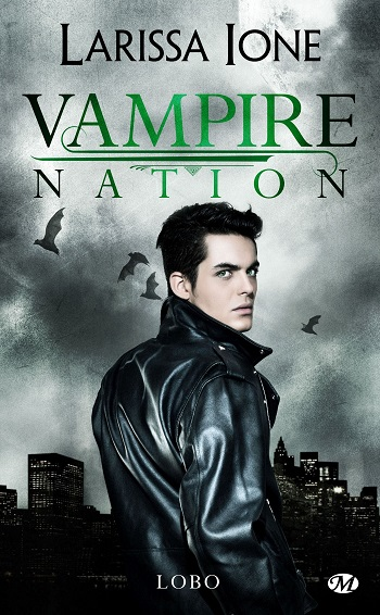 Vampire Nation - Tome 2.5 : Lobo de Larissa Ione 91n-ic10