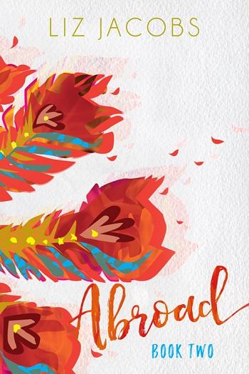 Abroad - Book Two de Liz Jacobs Abroad10
