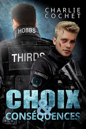 THIRDS - Tome 6 : Choix & Conséquences de Charlie Cochet Choix-10