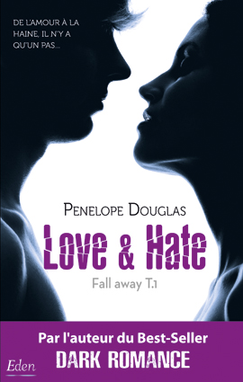 bully - Fall Away - Tome 1 : Love & Hate (Une haine brutale) de Penelope Douglas - Page 3 Couv-l10