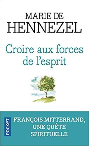 Croire aux forces de l'esprit -  Marie de HENNEZEL  41l5mu10