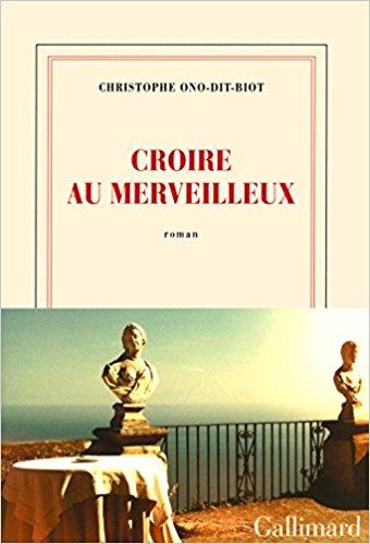 Croire au merveilleux - Christophe Ono-Dit-Biot 41qffv10