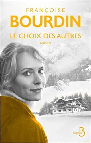 Le Choix des autres - Françoise Bourdin 41tjnu10