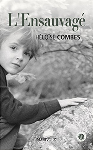 L'ensauvagé Broché - Héloïse Combes  51errq11