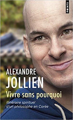 Vivre sans pourquoi - Alexandre Jollien 51toec10