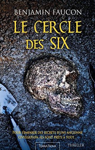 Le cercle des six - Benjamin Faucon 618yke10