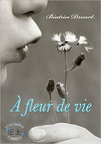 À fleur de vie Broché - Béatrice Durart  Af10