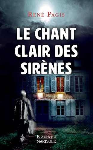 Le Chant clair des sirènes - René Pagis  C11