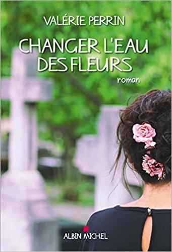 Changer l'eau des fleurs - Valérie Perrin Ffffff11