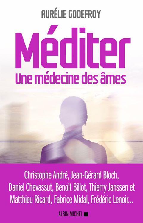Méditer : Une médecine des âmes - Aurrélie Godefroy Me10