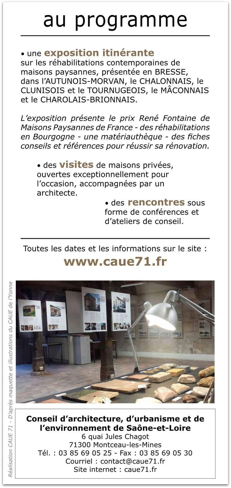 CAUE 71 Programme complet de l'exposition « Réhabiliter sa maison »  Ce sont en tout sept lieux qui accueilleront l'exposition de février à juin 2018 ; seront proposées à ces occasions des rencontres, des conférences et des visites. 218