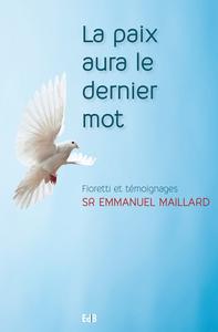 Le livre de soeur Emmanuel sur la Paix est disponible !!! Lapaix10