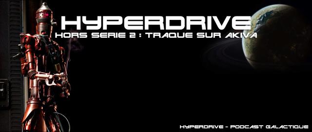 Hyperdrive HORS-SERIE 2 : Traque sur Akiva  Hyperd10