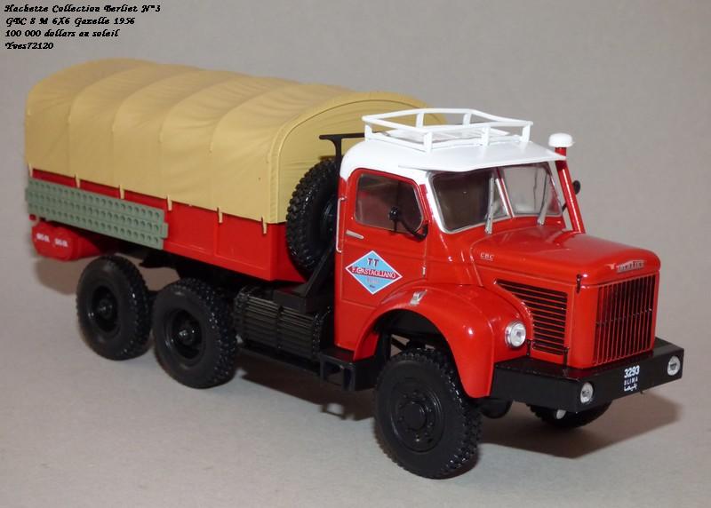 N°03 - Berliet 8 M 6X6 Gazelle 1956 100 000 dollars au soleil Hachet43