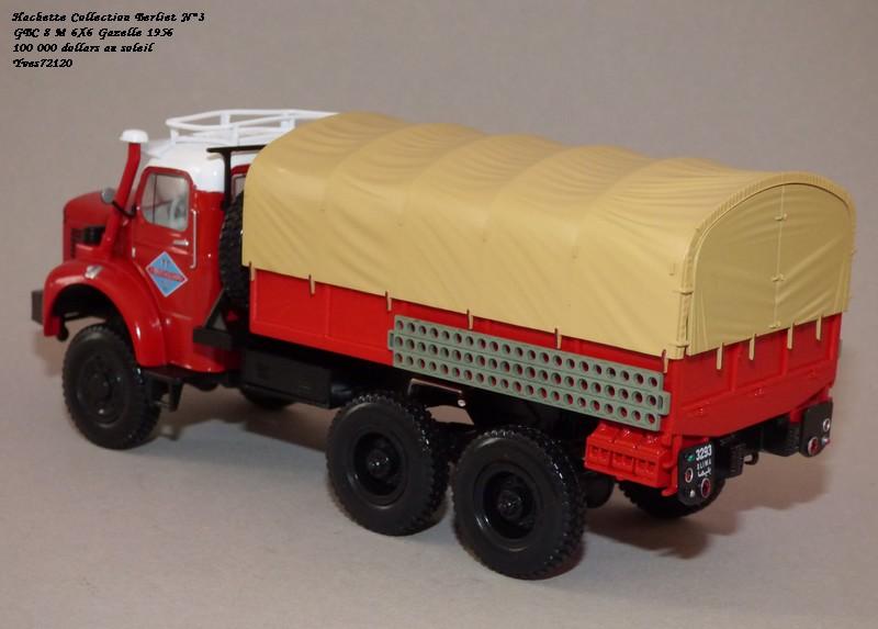 N°03 - Berliet 8 M 6X6 Gazelle 1956 100 000 dollars au soleil Hachet45
