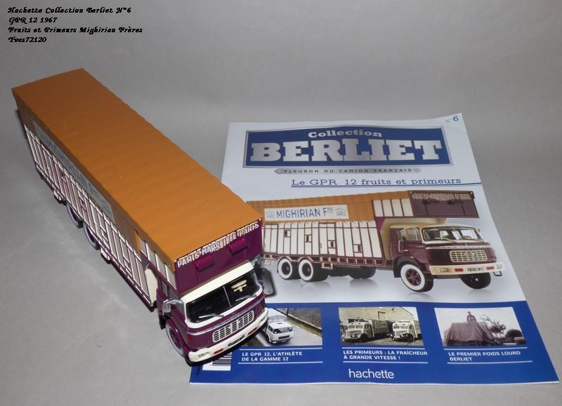 N°06 - Berliet GPR 12 1967 Fruits & Primeurs    Hachet77