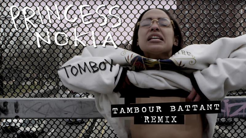 """NOUVEAU REMIX DE TAMBOUR BATTANT   """"PRINCESS NOKIA, TOMBOY"""" Vignet10"""