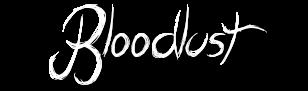 Bloodlust Bl11