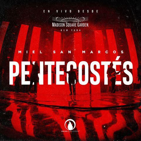 Miel San Marcos (Pentecostés) Album en Vivo 2017 5v5fcu10