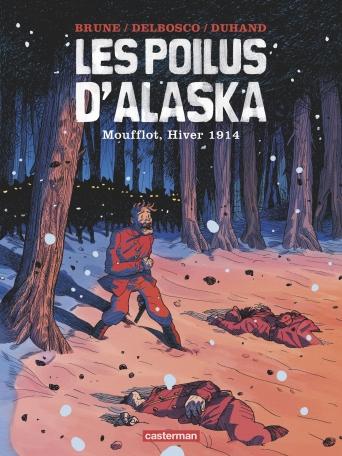 Et en BD les poilus d'Alaska T1lesp10