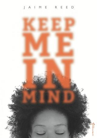 Keep me in mind de Jaime Reed  13601010