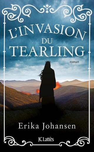 La Reine du Tearling - Tome 2 : L'invasion du Tearling d'Erika Johansen 81szxv11