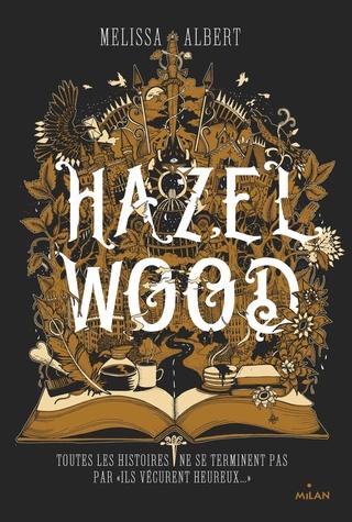 Hazel Wood de Melissa Albert 91fqjt10