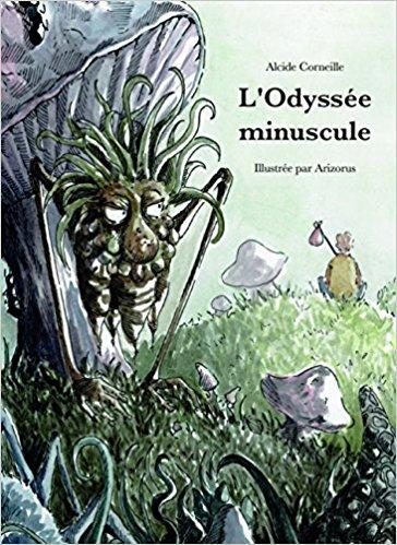 [Corneille, Alcide] L'Odyssée minuscule Aaa40