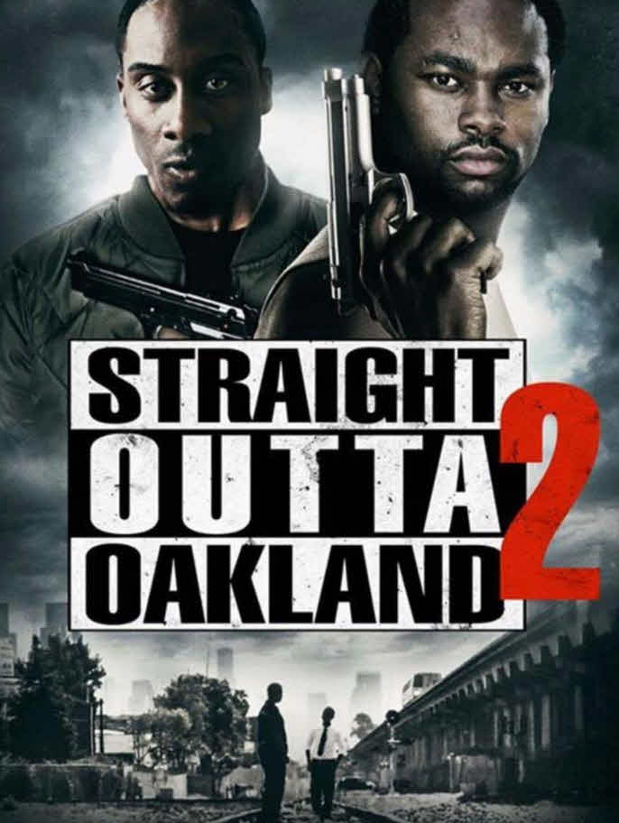 فيلم Straight Outta Oakland 2 2017