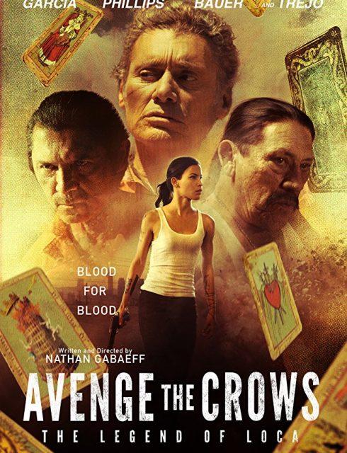 فيلم Avenge the Crows 2017
