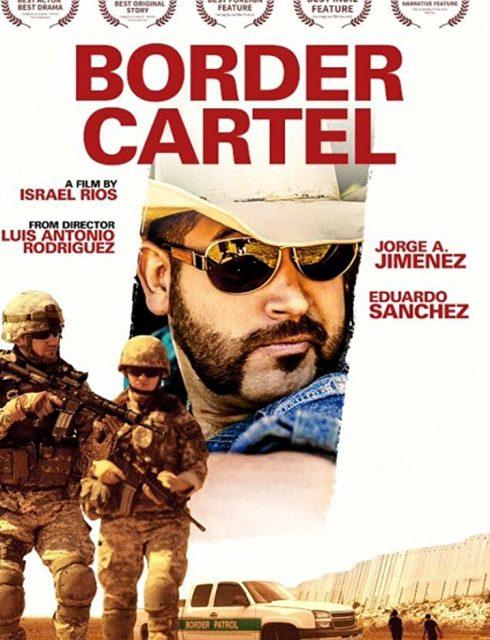 فيلم Border Cartel 2016