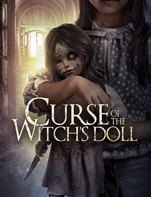 فيلم Curse of the Witch's Doll 2018