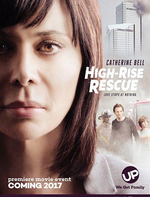 فيلم High-Rise Rescue 2017 مترجم