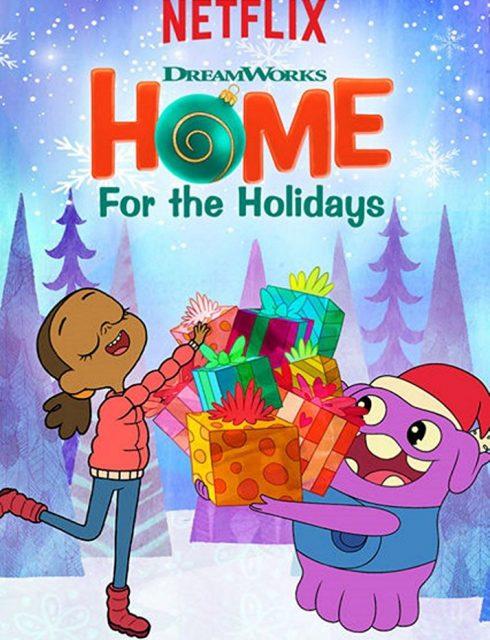 فيلم Home: For the Holidays 2017 مترجم