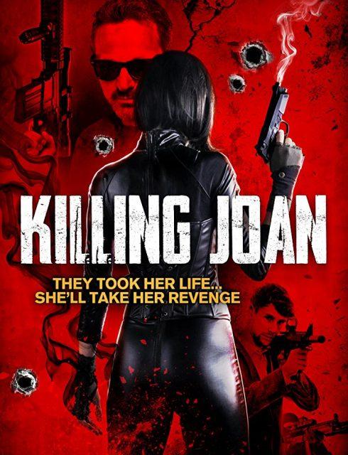 فيلم Killing Joan 2018 مترجم