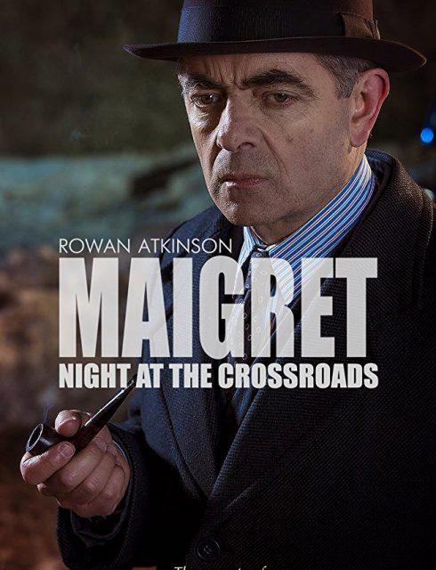 فيلم Maigret: Night at the Crossroads