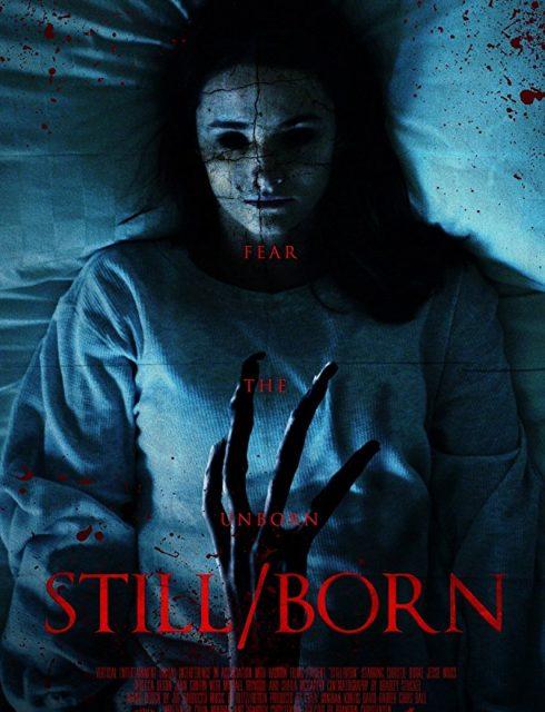 فيلم Still/Born 2017