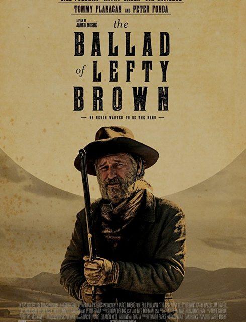 فيلم The Ballad of Lefty Brown 2017