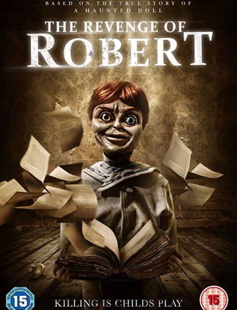 فيلم The Revenge of Robert the Doll 2018