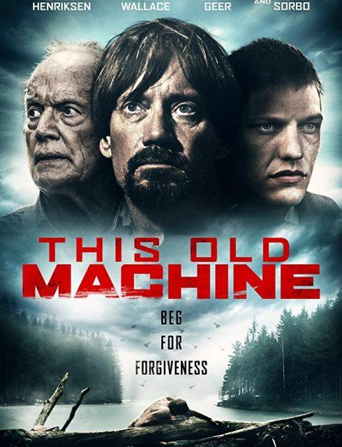 فيلم This old machine 2017