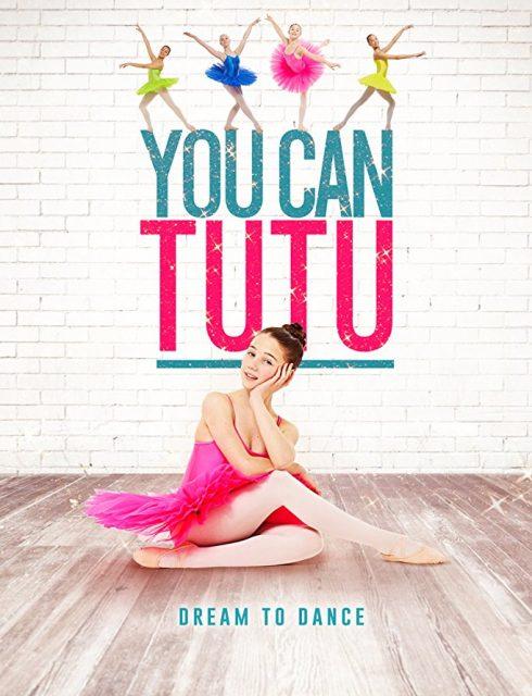 فيلم You Can Tutu